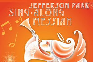 Jefferson Park Sing-Along Messiah | christmas | Jefferson Park | Sing Along Messiah | Chicago | Copernicus Center | paderewski symphony orchestra | PASO