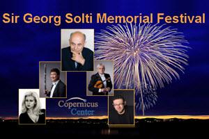 Sir Georg Solti Memorial Festival