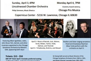 Albert Igolnikov, Alex Babich, Anastasyia Roytman, Arkady Orlovsky, Catherine Brubaker, cello music, Chicago, Chicago Pro Musica, Chicago Symphony Orchestra, clarinet music, Classical Music, classical music concert, CSO, Daniel Katz, Hermine Gagne, Illinois Society for the Promotion of Music and Arts among Youth, Jefferson Park, John Bruce Yeh, lincolnwood chamber orchestra, Live Music, opera, orchestra concert, Pavel Roytman, philip simmons, piano music, Sir Georg Solti, Sir Georg Solti Memorial Festival, symphony, Tamara Orlovsky, violin music