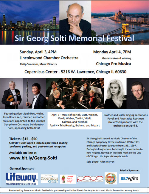 Catherine Brubaker, viola should be Charles Pikler, viola, Albert Igolnikov, Alex Babich, Anastasyia Roytman, Arkady Orlovsky, Catherine Brubaker, cello music, Chicago, Chicago Pro Musica, Chicago Symphony Orchestra, clarinet music, Classical Music, classical music concert, CSO, Daniel Katz, Hermine Gagne, Illinois Society for the Promotion of Music and Arts among Youth, Jefferson Park, John Bruce Yeh, lincolnwood chamber orchestra, Live Music, opera, orchestra concert, Pavel Roytman, philip simmons, piano music, Sir Georg Solti, Sir Georg Solti Memorial Festival, symphony, Tamara Orlovsky, violin music