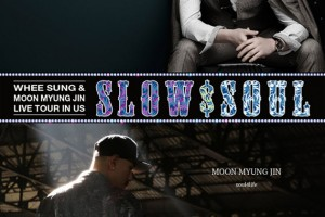 SLOW & SOUL with WHEESUNG and MOON, MYUNG-JIN