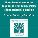 programów, Social Security, Zasady, świadczenia, benefits, rules, chicago, PAA, Copernicus Center, Polskie Imprezy, Wydarzenia