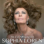 3/24/2016, An Evening with Sophia Loren, Chicago, march 2016, Onesti Entertainment, Onesti Sophia Loren, Ron Onesti, Ron Onesti Sophia Loren, Sophia Loren, Sophia Loren Chicago