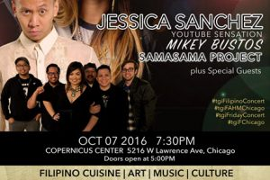 TGIF, Jessica Sanchez, Mikey Bustos, SamaSama Project, Philippine American Cultural Foundation, Golden Tara Creatives, Filipino American History Month, Filipino Events, Filipino Food, FAHM Bazaar, Chicago, Copernicus Center, 10-07-2016