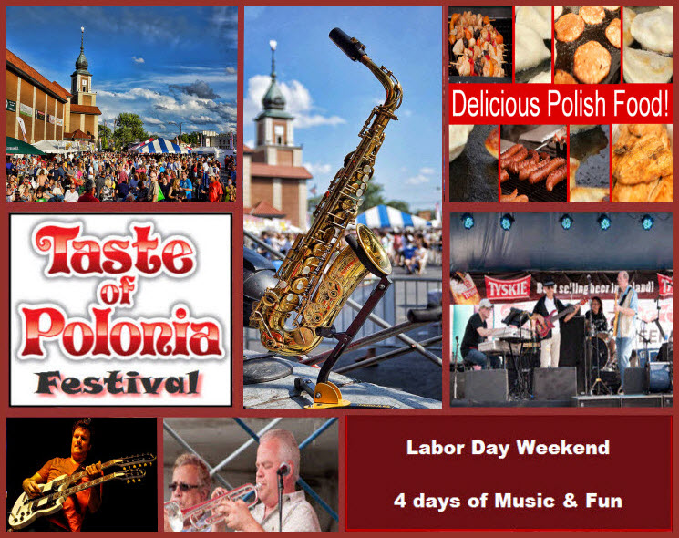 Taste of Polonia Festival, Chicago, Festival, Family Events, September festivals, Copernicus Center, WYDARZENIA, Chicago festivals, Traveler, chicago, Polish Fest, live music fest, Polonia, Imprezy, labor day events