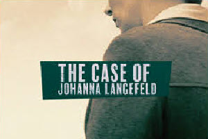 The Case of Johanna Langefeld