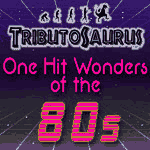 Tributosaurus Signature Series: One Hit Wonders of the 80s, Tributosaurus One Hit Wonders of the 80s, 1980s kits, 80s music, Tribute, One Hit Wonders of the 80s, Tributosaurus live concert, Chicago events, live music, Copernicus Center in Chicago, January 20 2019, 1/20/2019, Tributosaurus tickets