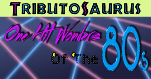 tributosaurus | 80s | live music | tribute | 1980s | one hit wonders | live concert | Chicago | Copernicus Center