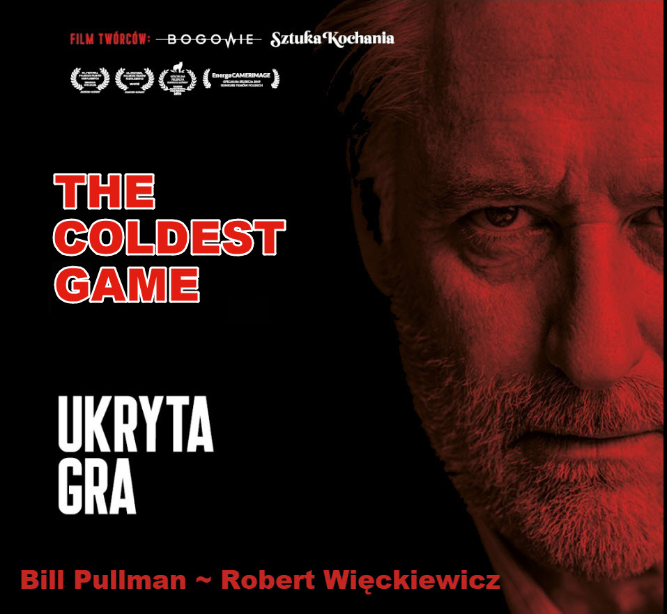 The Coldest Game, Ukryta Gra, Bill Pullman, Robert Wieckiewicz, Chicago