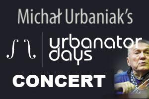 Urbanator Days. The Concert