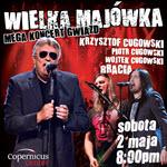 Krzysztof Cugowski, Bracia, Chicago, Majowka,  Wielka Majówka, Majówka, Polskie Wydarzenia, koncerty, imprezy