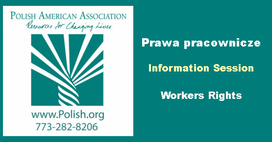 workers rights, Prawa pracownicze, PAA, Chicago, Copernicus Center