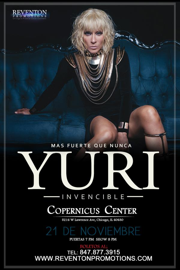 21 de Noviembre, Chicago, Invincible Tour, Latin Events, Reventon Promotions, Yuri, Yuri En Concierto, Copernicus Center