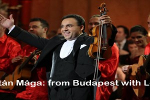 Zoltán Mága, from Budapest with Love, violin, virtuoso, Hungarian, music, gypsy music, maga, magyar, budapest, zene, hegedu, zoltan, live music, Chicago, Copernicus Center