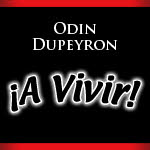 Odin Dupeyron, A vivir, Se reune la manada, Grupo Odin Dupeyron, Chicago, Copernicus Center, Pensamiento magico