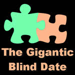 The Gigantic Blind Date, Chicago, Blind Date