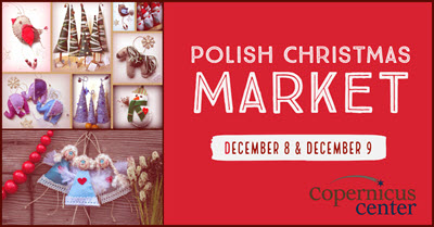 Christmas In Chicago 2018.Polish Christmas Market In Chicago Copernicus Center