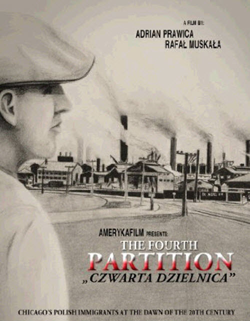 Fourth Partition, Screening, Documentary, free event, Polish history, Polish culture, Polskie imprezy, Chicago, Copernicus Center