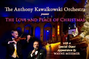 Anthony Kawalkowski Orchestra – Love & Peace of Christmas