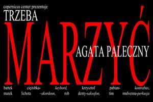 TRZEBA MARZYC Koncert